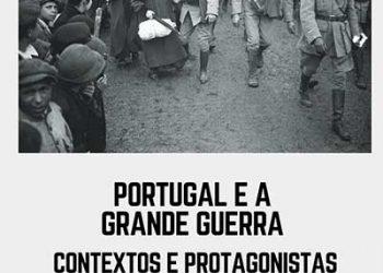 Exposição Portugal e a Grande Guerra Contextos e Protagonistas (1914-1918)