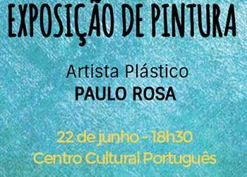 Cidade da Praia: Exposição de Pintura do Artista Plástico Paulo Rosa