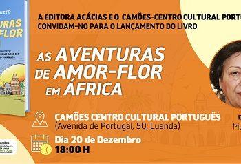 """Lançamento do Livro """"As Aventuras de Amor-Flor em África"""", de Maria Eugénia Neto"""