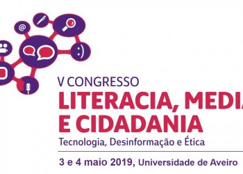 V Congresso Literacia, Media e Cidadania: Chamada de trabalhos até 15 janeiro 2019