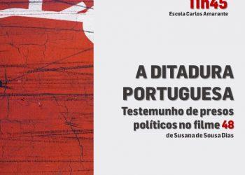 A ditadura portuguesa. Testemunho de presos políticos no filme 48